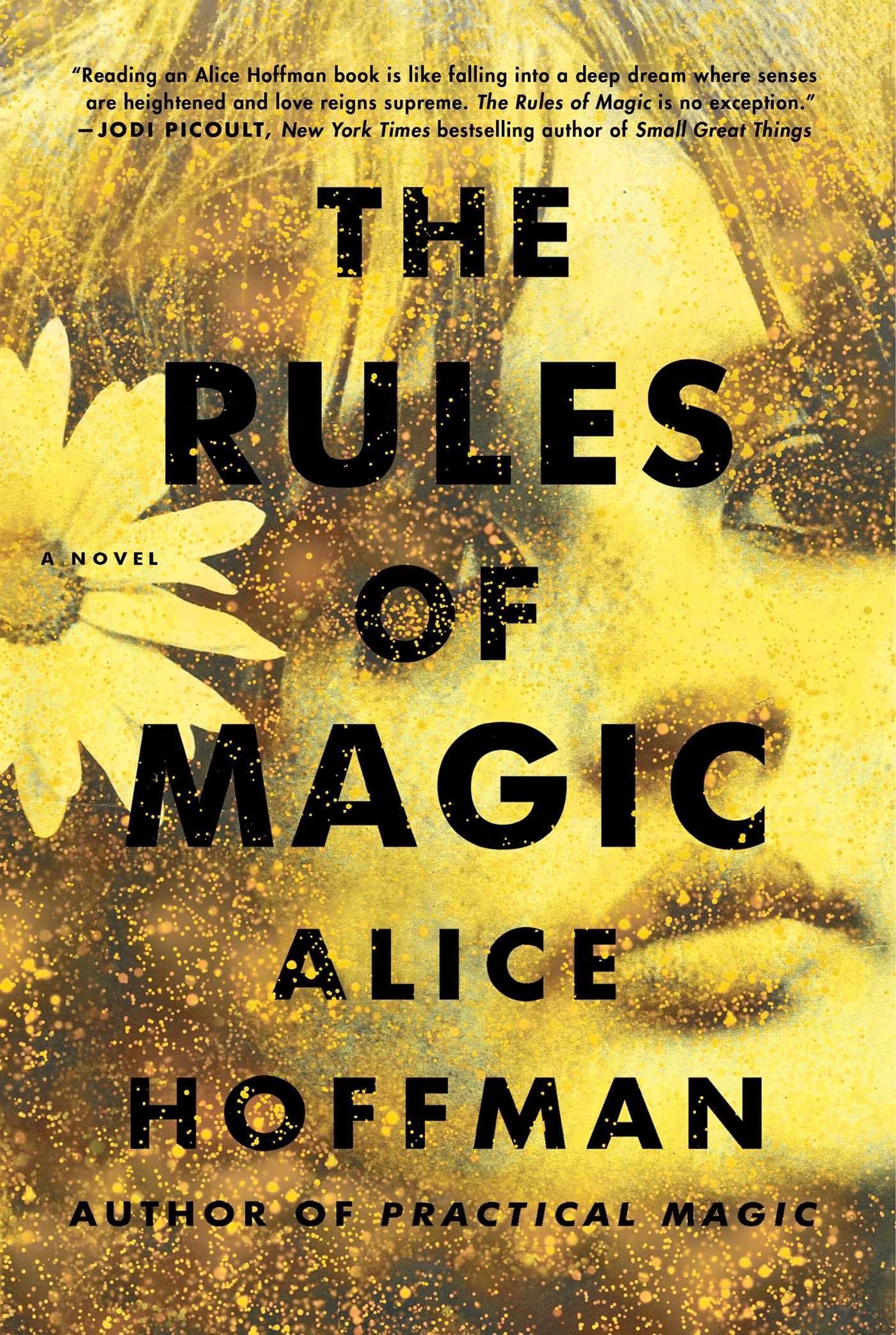 &quot;The Rules of Magic&quot; by Alice Hoffman (Image: Courtesy{&amp;nbsp;}Simon &amp;amp; Schuster){&amp;nbsp;}<p></p>