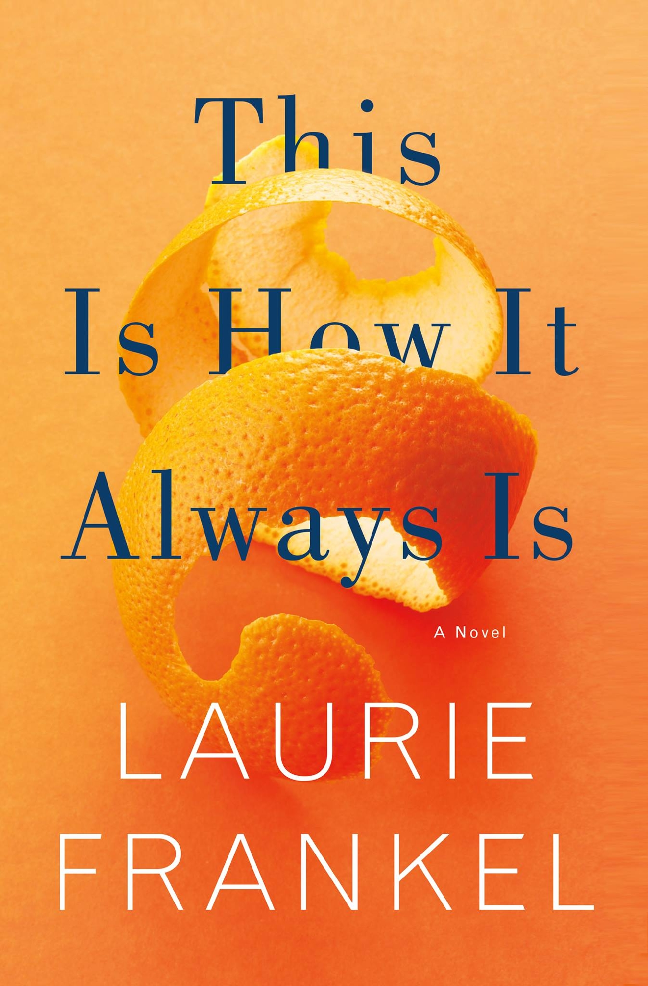 This month we'll be reading 'This Is How It Always Is' by local author Laurie Frankel. (Image: Flatiron Books)