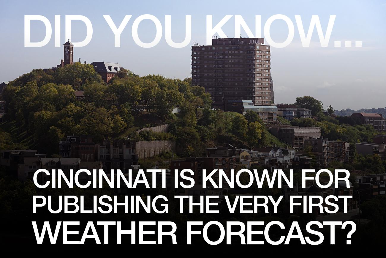 Clarification note: The fist ever modern weather forecast was published in The Times (British newspaper) in 1861. So Cincinnati is the first place to publish a forecast in the United States. / Image: Phil Armstrong, Cincinnati Refined // Published: 2.28.18