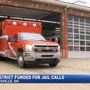 Cumberland Trail Fire District funded for jail calls