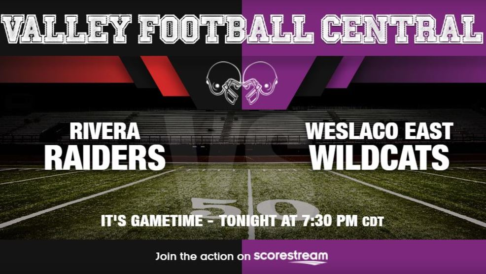 Listen Live: Brownsville Rivera Raiders at Weslaco East Wildcats