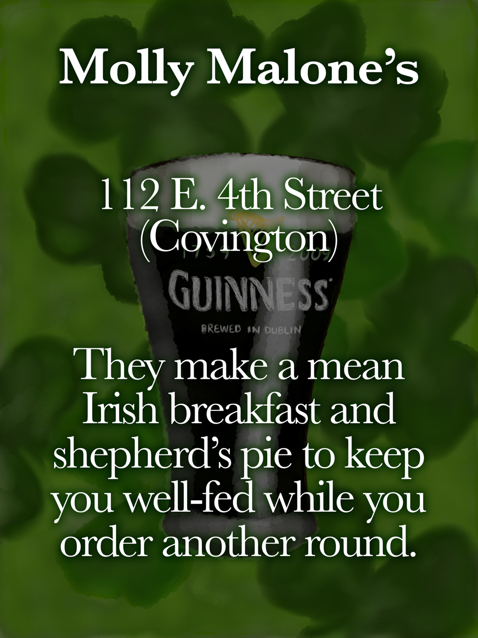 Molly Malone's / ADDRESS: 112 E. 4th Street (Covington){ }// Published: 3.16.19