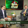 Expert interviews: Back to school health tips