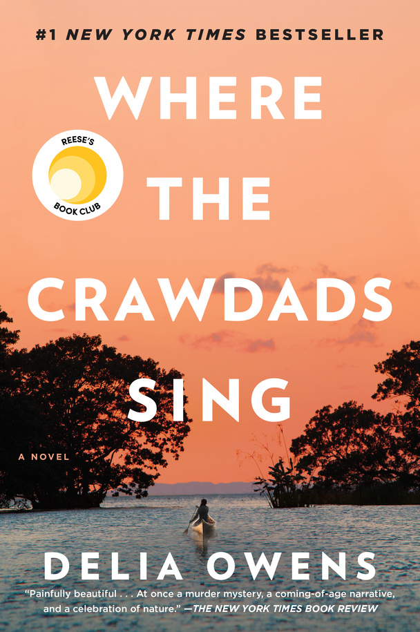 """Where the Crawdads Sing"" by Delia Owens (Image: Courtesy{ }G.P. Putnam's Sons)"