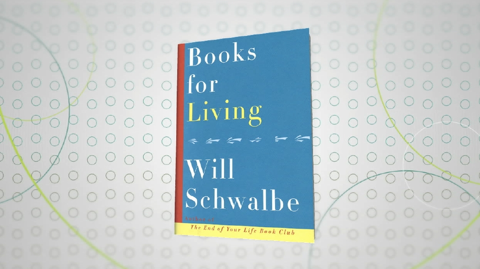 """Books for Living"" author, Will Schwalbe"