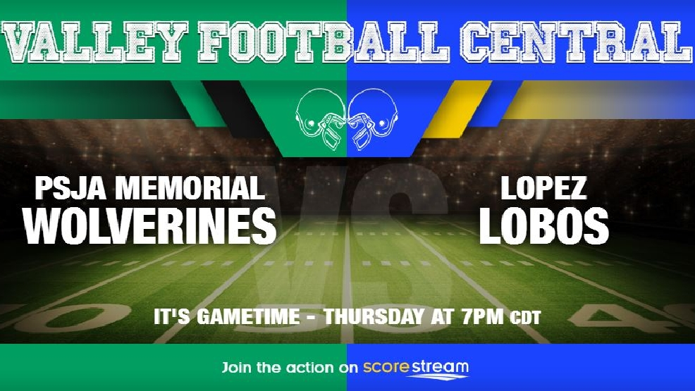 Watch Live: PSJA Memorial Wolverines vs. Brownsville Lopez Lobos